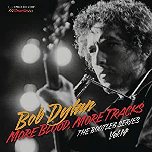 MORE BLOOD MORE TRACKS: THE BOOTLEG SERIES 14