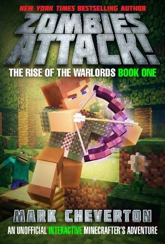 Zombies Attack   The Rise Of The Warlords Book One  An Unofficial Interactive Minecrafter S Adventure