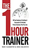 The One Hour Trainer