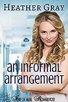 An Informal Arrangement (informal Romance Book 2)