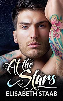 At the Stars (Evergreen Grove Book 1) by [Staab, Elisabeth]