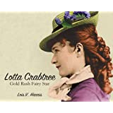 Lotta Crabtree: Gold Rush Fairy Star