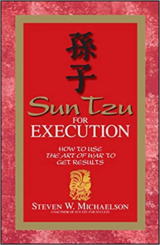 Book Sun Tzu For Execution: How to Use the Art of War to Get Results