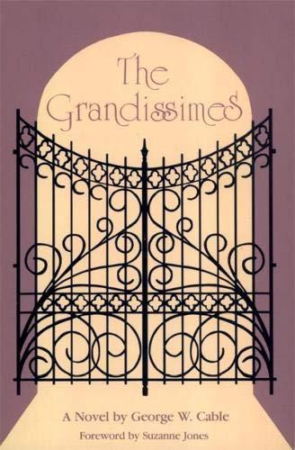 The Grandissimes: A Novel (Brown Thrasher Books Ser.)