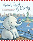 Sweet Land of Liberty (1) (Ellis the Elephant), by Callista Gingrich