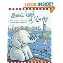 Sweet Land of Liberty (Ellis the Elephant)