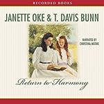 Return to Harmony | Janette Oke,T. Davis Bunn