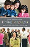 Living Languages, Tracey Tokuhama-Espinosa, 0275999122