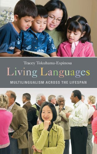 Living Languages: Multilingualism Across the Lifespan