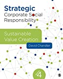 Strategic Corporate Social Responsibility: Sustainable Value Creation