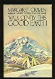Walk Gently This Good Earth, Margaret Craven, 0399120408