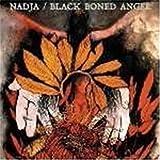 Nadja & Black Boned Angel by Nadja & Black Boned Angel (2009-07-14)