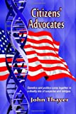 Citizens' Advocates, John Thayer, 0989248658