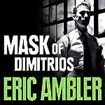 The Mask of Dimitrios | Eric Ambler