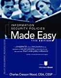 Information Security Policies Made Easy Version 11, Charles Cresson Wood, 1881585166
