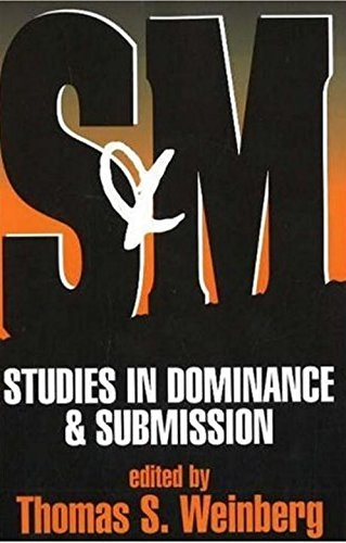 S and M: Studies in Dominance and Submission