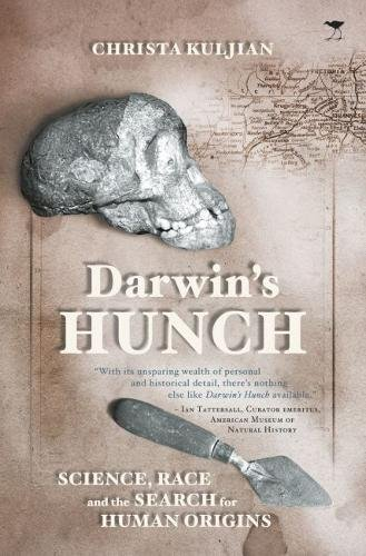 B.e.s.t Darwin's Hunch: Science, Race and the Search for Human Origins EPUB