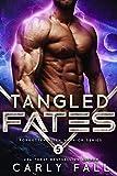 Tangled Fates : (An Alien / Sci-Fi Romance (Forgotten Alien Warriors Book 5)