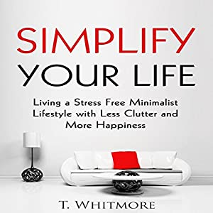 Simplify Your Life Audiobook