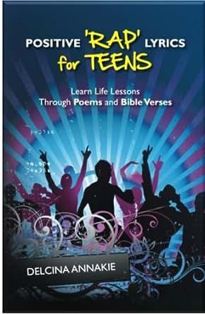 Positive Rap Lyrics For Teens (English Edition) eBook
