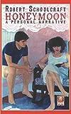 Honeymoon: a personal narrative