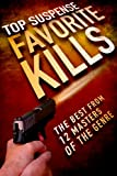img - for Favorite Kills (Top Suspense Anthologies Book 2) book / textbook / text book