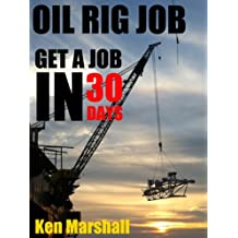 Oil Rig Job – Get a job in a rising offshore industry in 30 days starting from NOW!