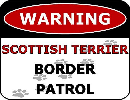 Warning Scottish Terrier Border Patrol 11.5 inch by 9 inch Laminated Dog Sign