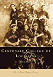 Centenary College of Louisiana, Eric J. Brock, 0738505587