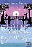 Zwei Richtige für Maddy: Roman (Allgemeine Reihe. Bastei Lübbe Taschenbücher)