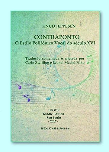 Contraponto - O Estilo Polifônico Vocal do século XVI