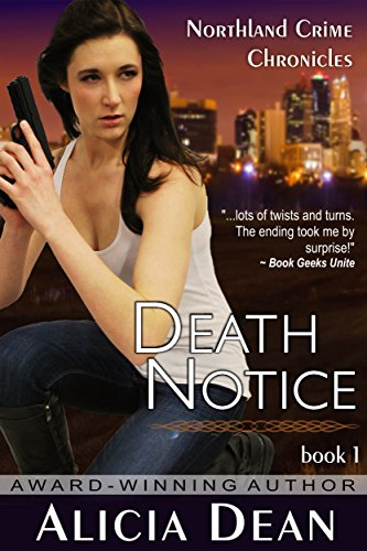 Book: Death Notice (The Northland Crime Chronicles) by Alicia Dean