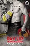 Pay Up by Kaily Hart front cover