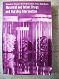 Maternal and Infant Drugs and Nursing Intervention, Jean Dickason and Martha Schult, 0070167885