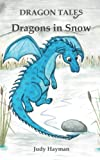Dragons in Snow (Dragon Tales) (Volume 5)