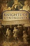 Knights of Cyndroania, Nathan C. Tushar, 161777359X