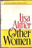 Other Women, Lisa Alther, 0394539362