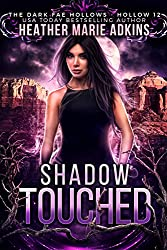 Shadow Touched (Dark Fae Hollows Book 12)