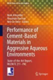 img - for Performance of Cement-Based Materials in Aggressive Aqueous Environments: State-of-the-Art Report, RILEM TC 211 - PAE (RILEM State-of-the-Art Reports) book / textbook / text book