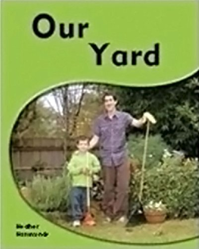Download Rigby PM Shared Readers: Leveled Reader 6pk Red (Levels 3-5) Our Yard Our Yard PDF