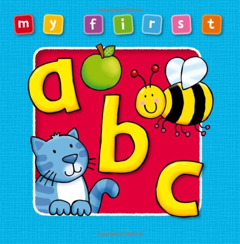 My First ABC Board Book: Bright and Colorful First Topics Make Learning Easy and Fun. For Ages 0-3. ebook