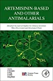 img - for Artemisinin-Based and Other Antimalarials: Detailed Account of Studies by Chinese Scientists Who Discovered and Developed Them book / textbook / text book
