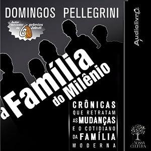 A família do milênio [The Family of the Millennium] Audiobook