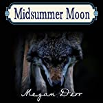 Midsummer's Moon | Megan Derr