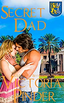 Secret Dad (The House of Morgan Book 5) by [Pinder, Victoria]