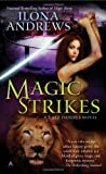 Magic Strikes, Ilona Andrews, 0441017029
