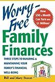Worry-Free Family Finances, Bill Staton and Mary Staton, 007140984X