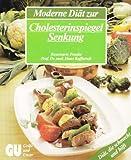 img - for Moderne Di t zur Cholesterinspiegel Senkung book / textbook / text book
