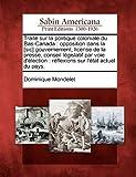 Traité Sur la Politique Coloniale du Bas-Canad, Dominique Mondelet, 127571661X