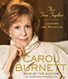 img - for This Time Together: Laughter and Reflection by Burnett Carol (2010-04-06) Audio CD book / textbook / text book